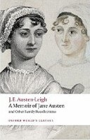 A Memoir of Jane Austen: and Other Family Recollections  (Oxford World's Classics) (Austen - Leigh, J. E.)