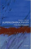 Superconductivity: A Very Short Introduction (Very Short Introductions) (Blundell, S. J.)