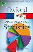 A Dictionary of Statistics (Oxford Paperback Reference) (Upton, G.)