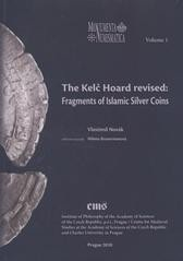 The Kelč Hoard revised: Fragments of Islamis (Vlastimil Novák)