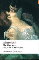 The Vampyre and Other Tales of the Macabre (Oxford World's Classics) (Polidori, J.)