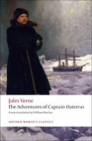 Adventures of Captain Hatteras (Oxford World's Classics) (Verne, J.)