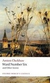 Ward Number Six and Other Stories (Oxford World's Classics) (Chekhov, A.)