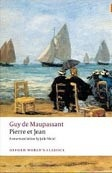 Pierre et Jean (Oxford World's Classic) (Maupassant, G.)