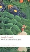 Outcast of the Islands (Oxford World's Classic) (Conrad, J.)