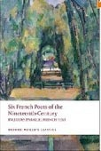Six French Poets of 19th Century (Oxford World's Classic) (Blackmore, A. M.)