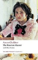 The Russian Master and Other Stories (Oxford World's Classics) (Chekhov, A.)