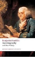 Autobiography and Other Writings (Oxford World's Classics) (Franklin, B.)