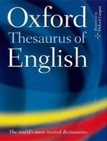 Oxford Thesaurus of English, 3rd Edition