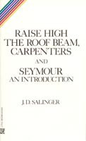 Raise High the Roof Beam, Carpenters (Salinger, J. D.)
