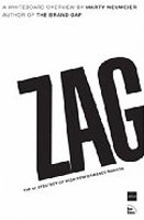 Zag: The Number One Strategy of High-performance Brands (Neumeier, M.)