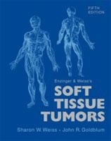 Enzinger and Weiss's Soft Tissue Tumors  with CD-ROM (Weiss, S. W. - Goldblum, J. R.)