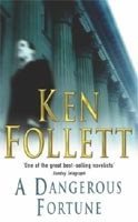 Dangerous Fortune (Follett, K.)