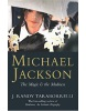 Michael Jackson: The Magic and Madness (Taraborrelli, J. R.)