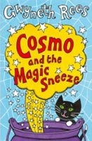 Cosmo and the Magic Sneeze (Rees, G.)