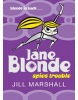 Jane Blonde: Spies Trouble (Marshall, J.)
