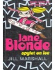 Jane Blonde: No. 4: Spylet on Ice (Marshall, J.)