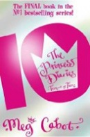 Princess Diaries: Ten Out of Ten (Cabot, M.)