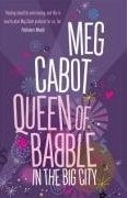 Queen of Babble in the Big City (Cabot, M.)