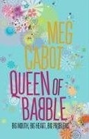 Queen of Babble in Big City (Cabot, M.)