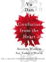 Confucius From the Heart (Dan, Y.)