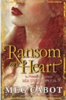 Ransom My Heart (Cabot, M.)