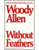 Without Feathers (Allen, W.)