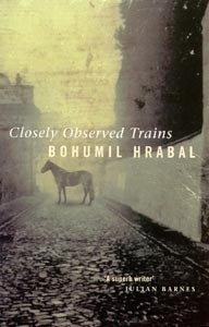 Closely Observed Trains (Hrabal, B.)