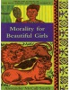 Morality for Beautiful Girls (No.1 Ladies' Detective Agency) (McCall Smith, A.)
