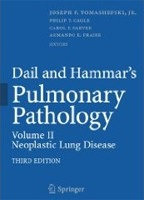Dail and Hammar's Pulmonary Pathology: Neoplastic Lung Disease v. 2 (Cagle, P. T. - Farver, C. - Fraire, A. E.)