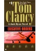 Executive Orders (US Edition) (Clancy, T.)