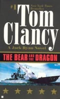 The Bear and the Dragon (Jack Ryan Novels) (Clancy, T.)