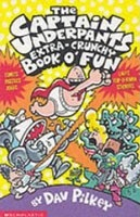 The Captain Underpants'Extra-Crunchy Book O'Fun! (Pilkey, D.)