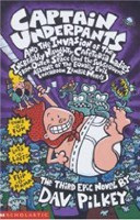 Captain Underpants and the Invasion of the Incredibly Naughty Cafeteria Ladies From Outer Space: Bk. 3 (Pilkey, D.)