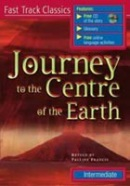 Fast Track Classics Intermediate - Journey to the Centre of Earth + CD (Francis, P.)