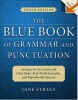 Blue Book of Grammar and Punctation An Easy-to-use Guide with Clear Rules, Real-world Examples, and Reproducible Quizzes (Straus, J.)