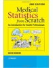 Medical Statistics from Scratch (Bowers, D.)