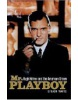 Mr Playboy: Hugh Hefner and the American Dream (Watts, S.)