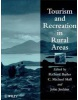 Tourism and Recreation in Rural Areas (Butler, R. - Hall, C. M.)
