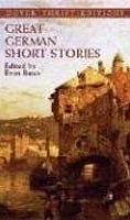 Great German Short Stories (Dover Classics) (Bates, E.)