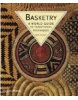 Basketry: A World Guide to Traditional Techniques (Sentance, B.)