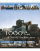 1000 Years of World Architecture: An Illustrated Guide (Prina, F. - Demartini, E.)