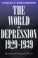 World in Depresion, 1929-1939 (Kindleberger, C. P.)