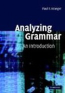Analyzing Grammar: An Introduction (Kroeger, P. R.)