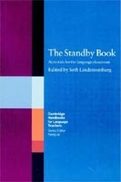 The Standby Book: Activities for the Language Classroom (Cambridge Handbooks for Language Teachers) (Lidstromberg, S.)