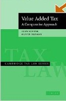 Value Added Tax: A Comparative Approach (Cambridge Tax Law Series) (Schenk, A. - Oldman, O.)