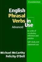 English Phrasal Verbs in Use: Advanced (O´Dell, F. - McCarthy, M.)