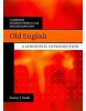Old English: A Linguistic Introduction (Smith, J. J.)