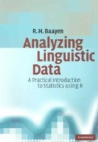 Analyzing Linguistic Data: A Practical Introduction to Statistics Using R (Baayen, H.)