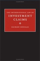 The International Law of Investment Claims (Douglas, Z.)